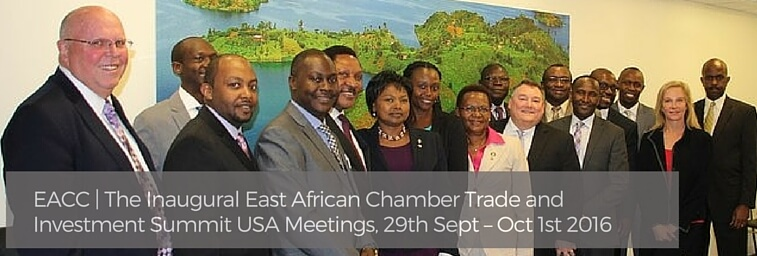 EACC | The Inaugural East African Chamber Trade and Investment Summit USA Meetings, 29th Sept – Oct 1st 2016