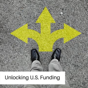 Unlocking U.S. Funding